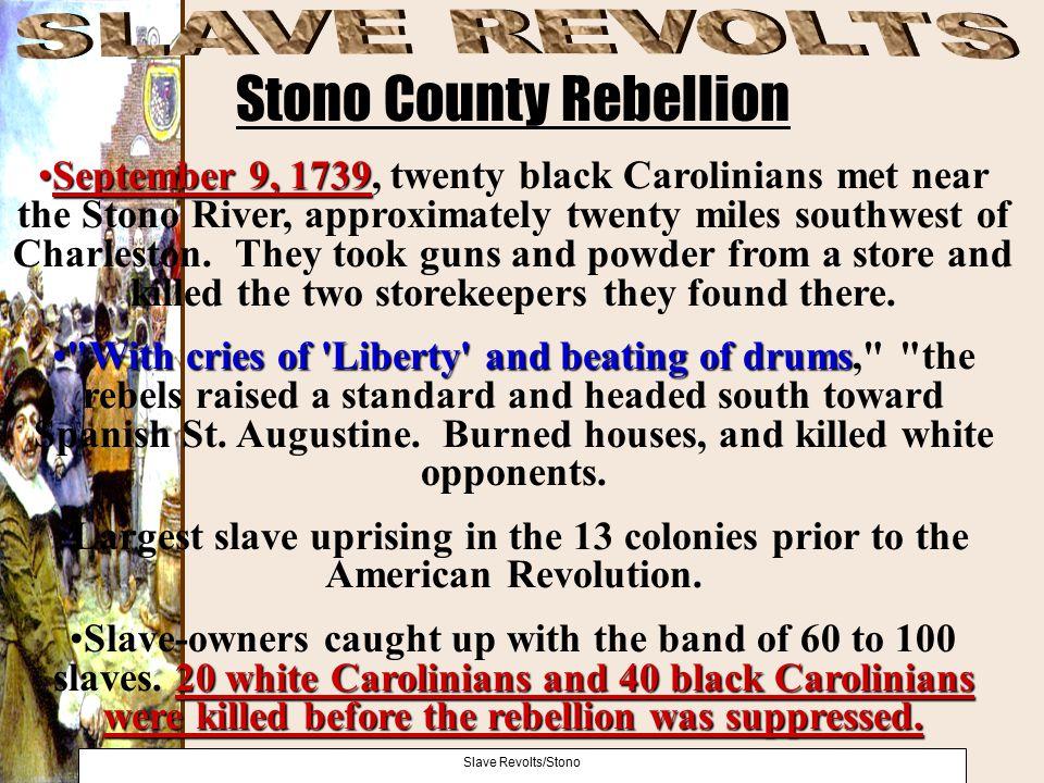 Stono County Rebellion