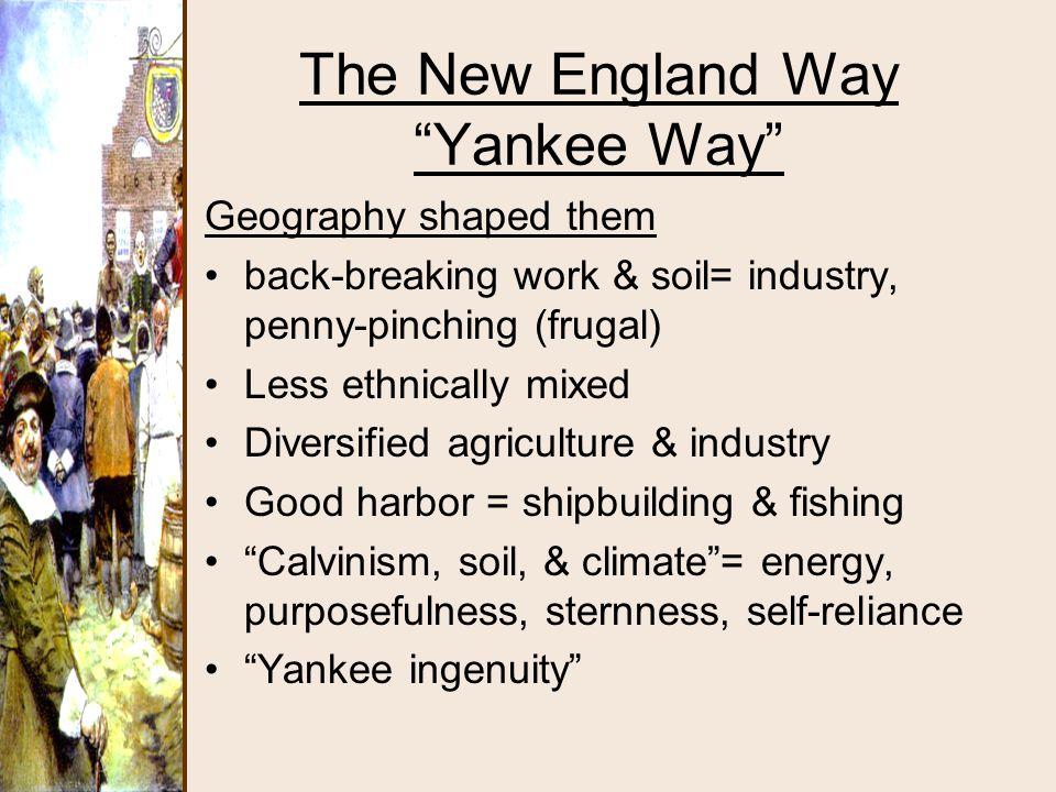 The New England Way Yankee Way