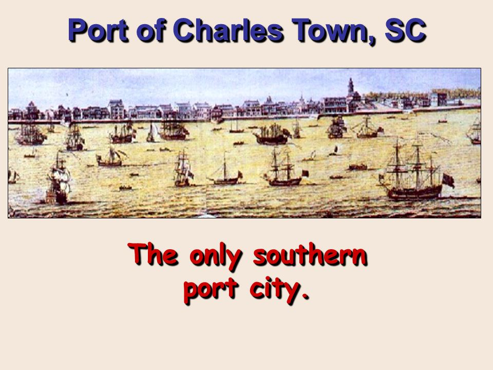The only southern port city.