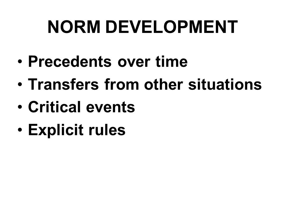 NORM DEVELOPMENT Precedents over time Transfers from other situations
