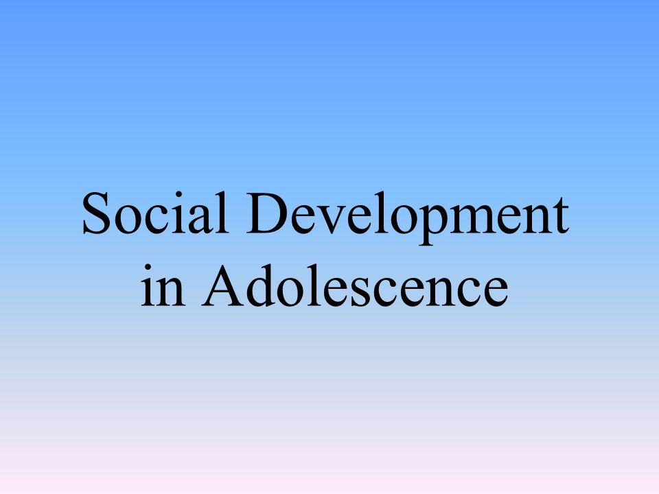 Social Development in Adolescence