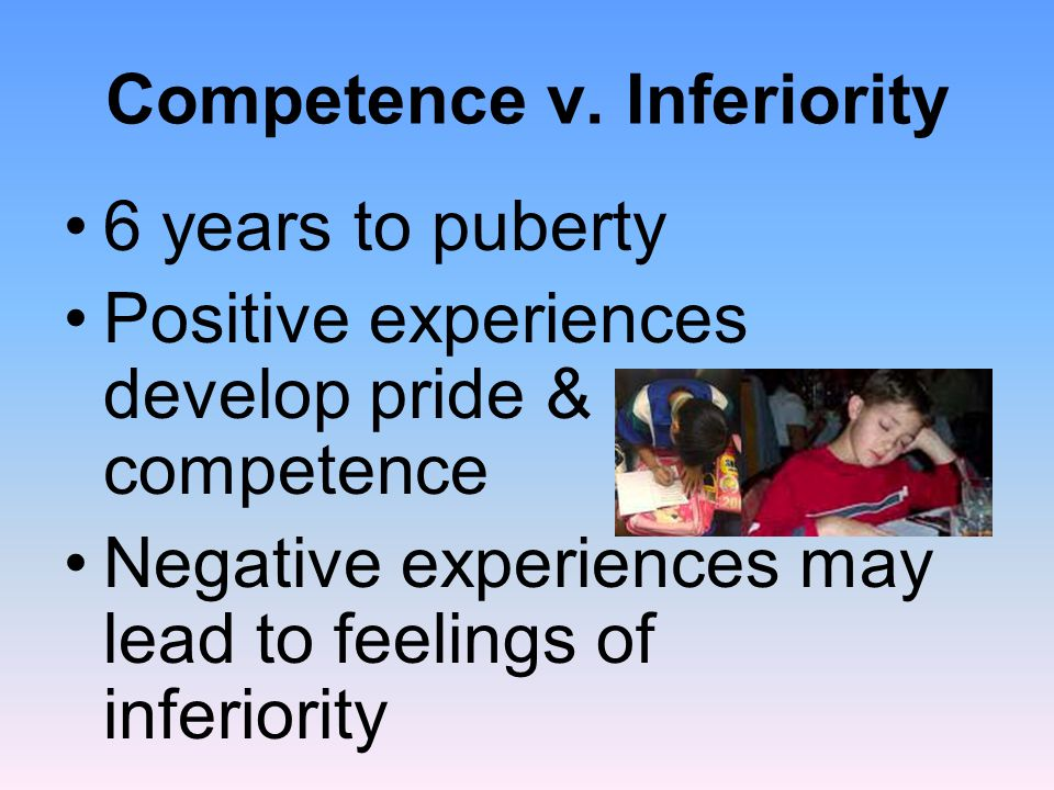 Competence v. Inferiority