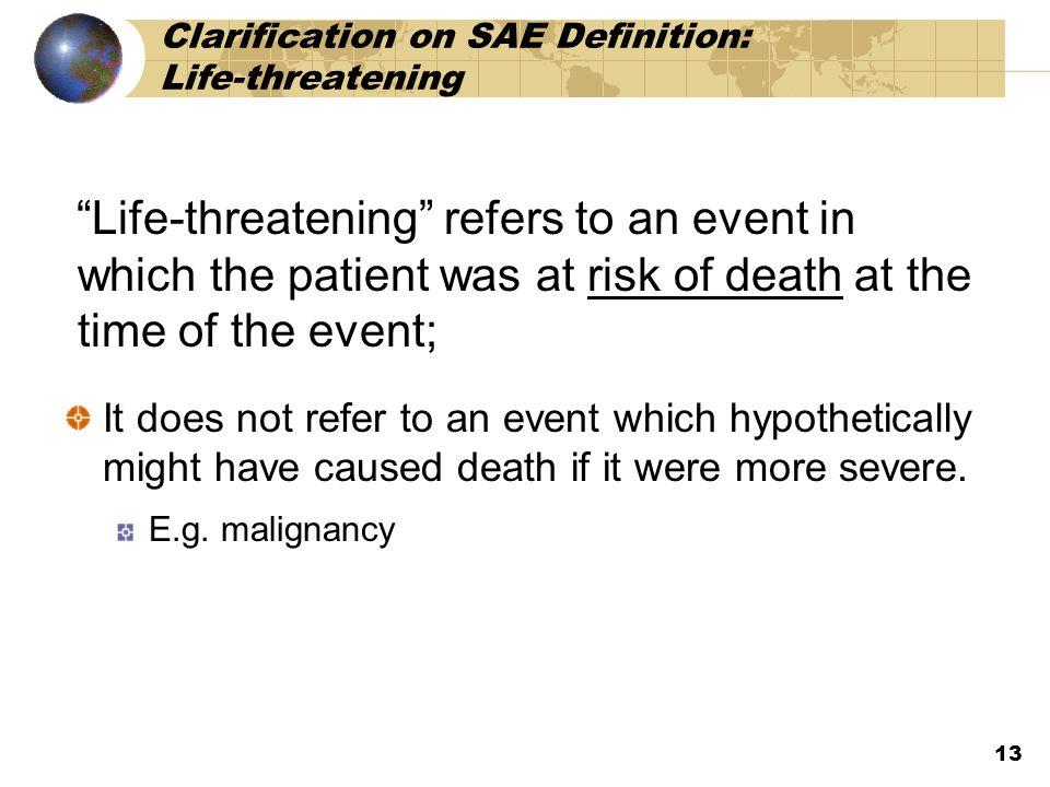 Clarification on SAE Definition: Life-threatening