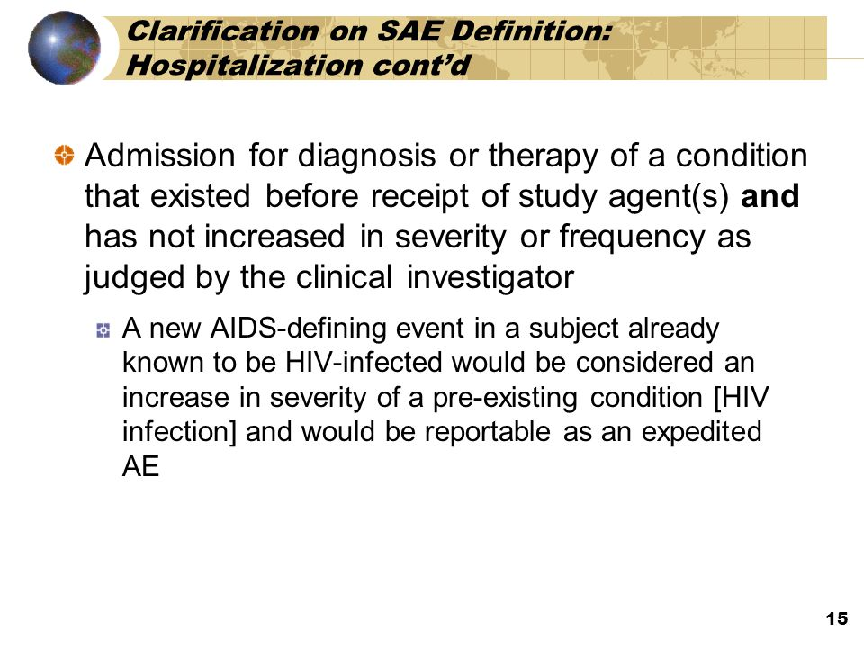 Clarification on SAE Definition: Hospitalization cont'd