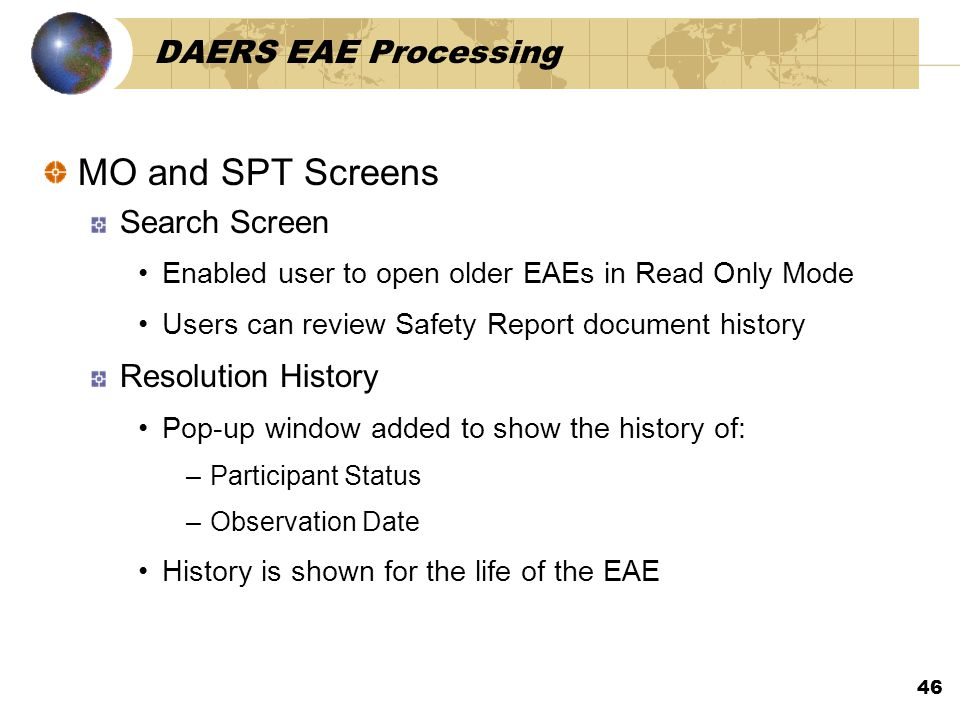MO and SPT Screens DAERS EAE Processing Search Screen