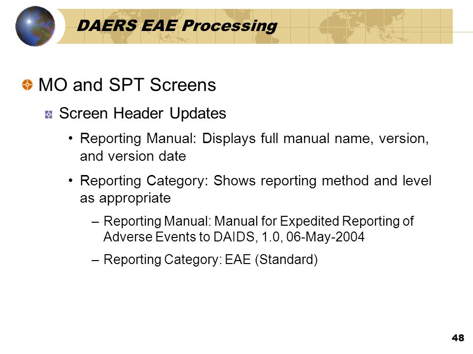 MO and SPT Screens DAERS EAE Processing Screen Header Updates