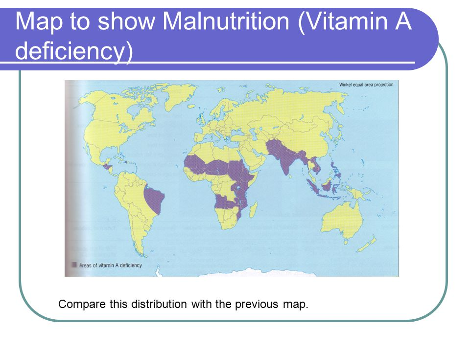 Map to show Malnutrition (Vitamin A deficiency)