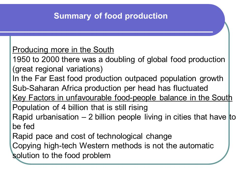 Summary of food production