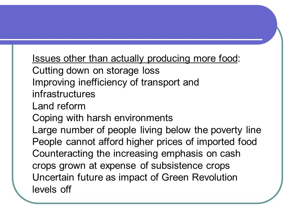 Issues other than actually producing more food: