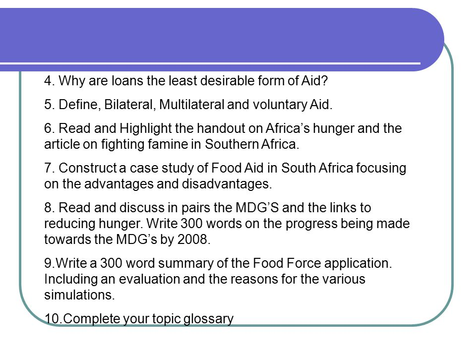 4. Why are loans the least desirable form of Aid