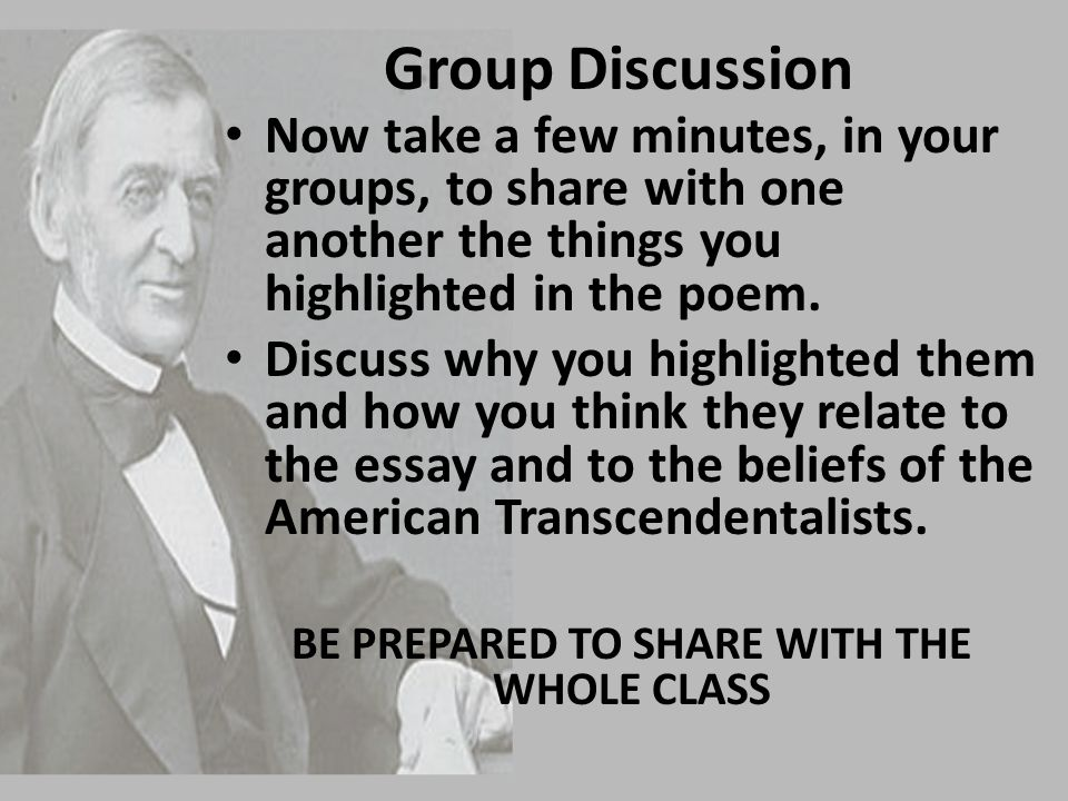 BE PREPARED TO SHARE WITH THE WHOLE CLASS