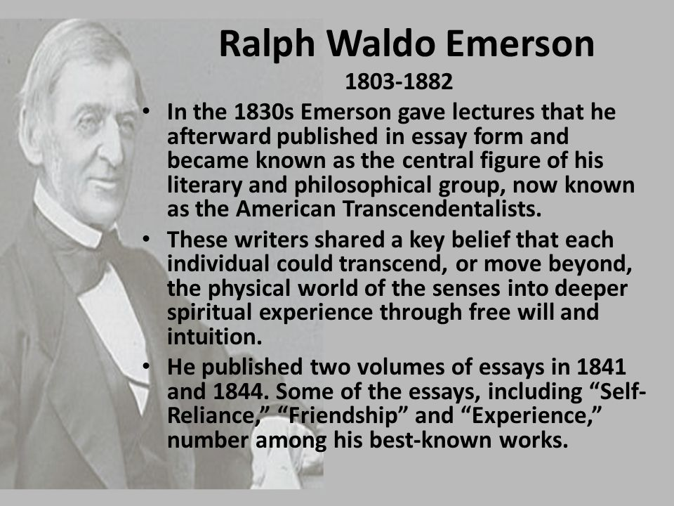 Ralph Waldo Emerson 1803-1882.