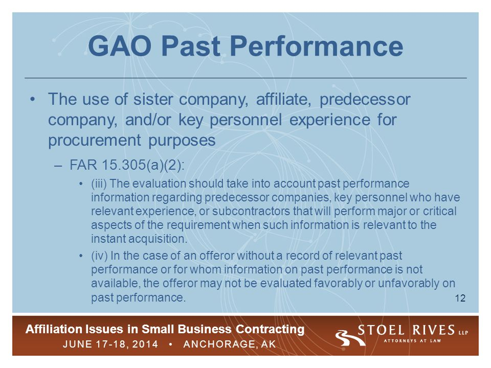 GAO Past Performance The use of sister company, affiliate, predecessor company, and/or key personnel experience for procurement purposes.