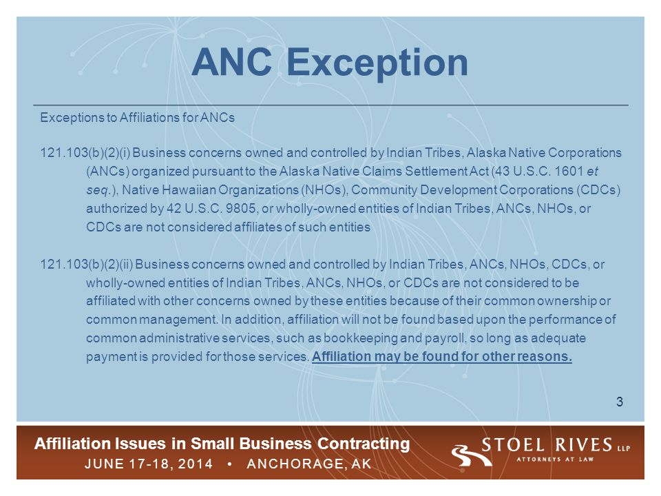 ANC Exception Exceptions to Affiliations for ANCs