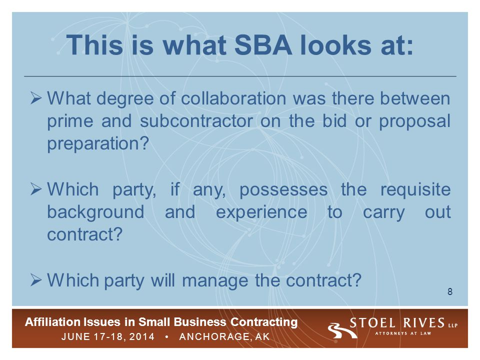 This is what SBA looks at: