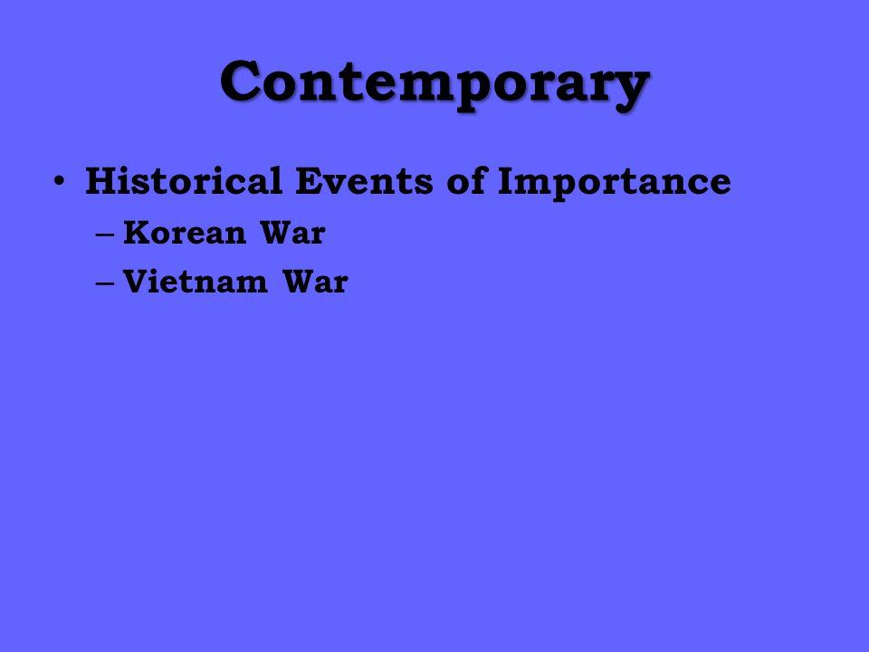 Contemporary Historical Events of Importance Korean War Vietnam War