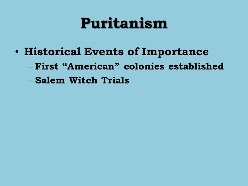 Puritanism Historical Events of Importance