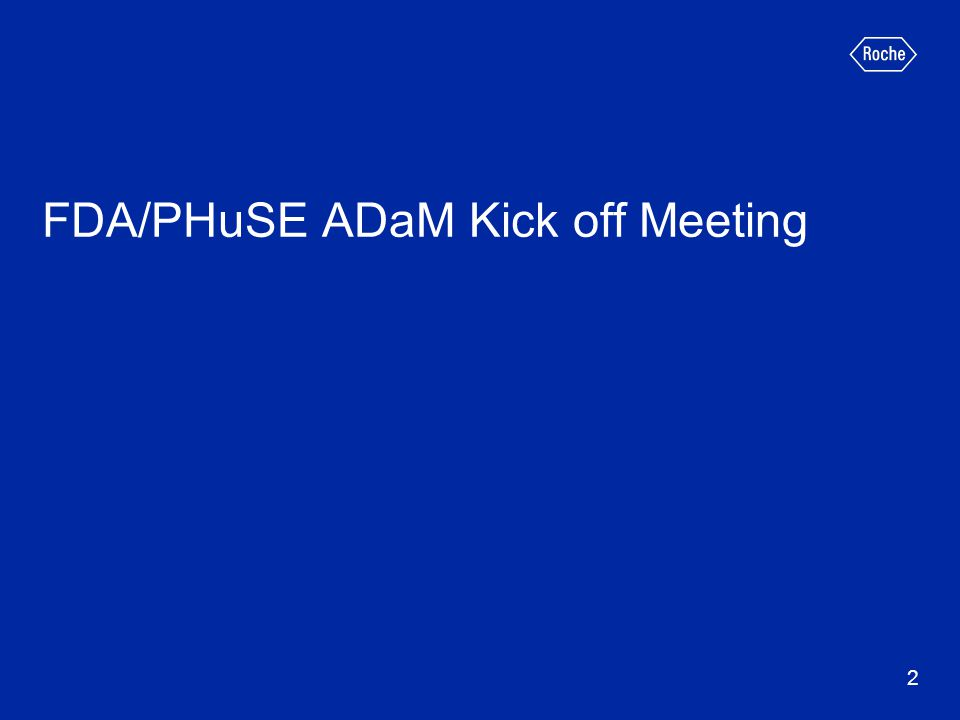 FDA/PHuSE ADaM Kick off Meeting