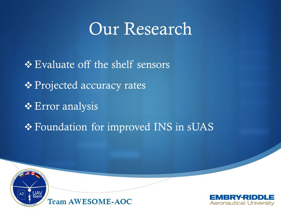 Our Research Evaluate off the shelf sensors Projected accuracy rates