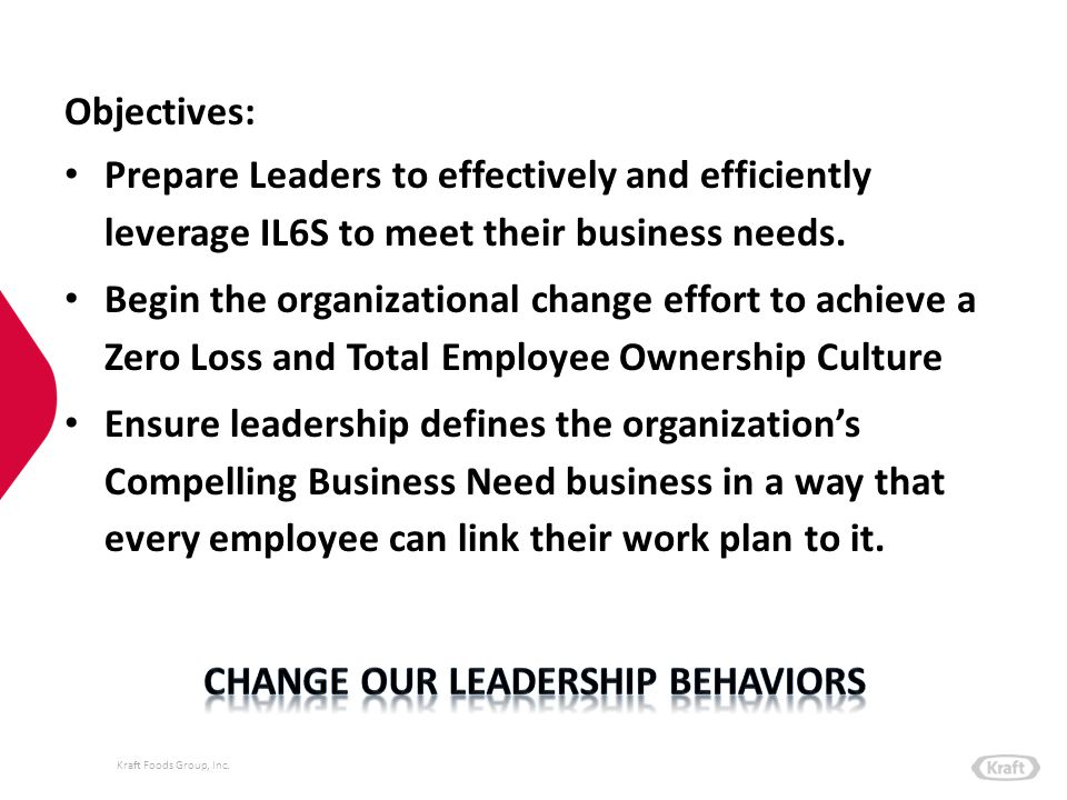 Change our leadership behaviors