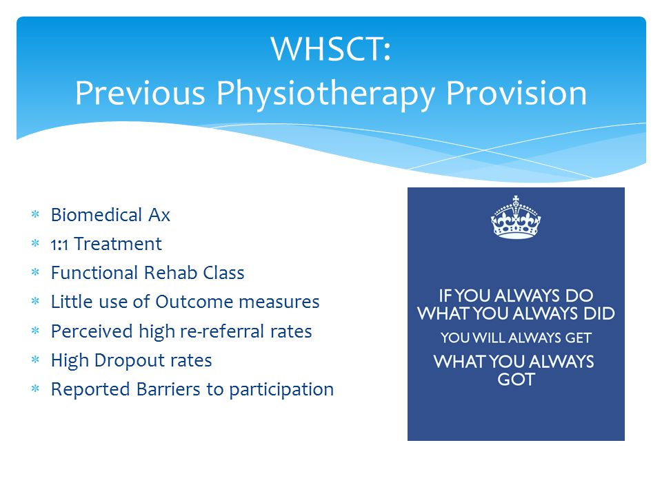WHSCT: Previous Physiotherapy Provision