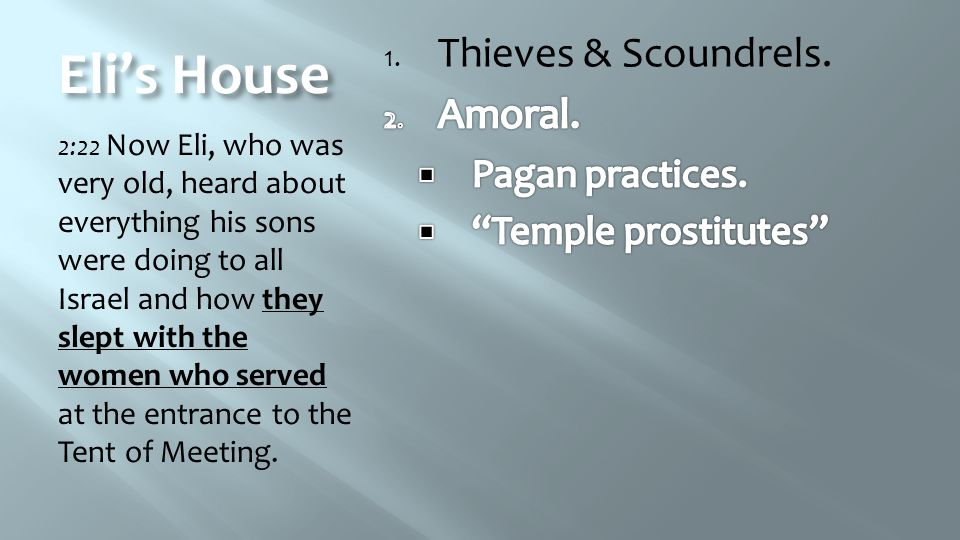 Eli's House Thieves & Scoundrels. Amoral. Pagan practices.