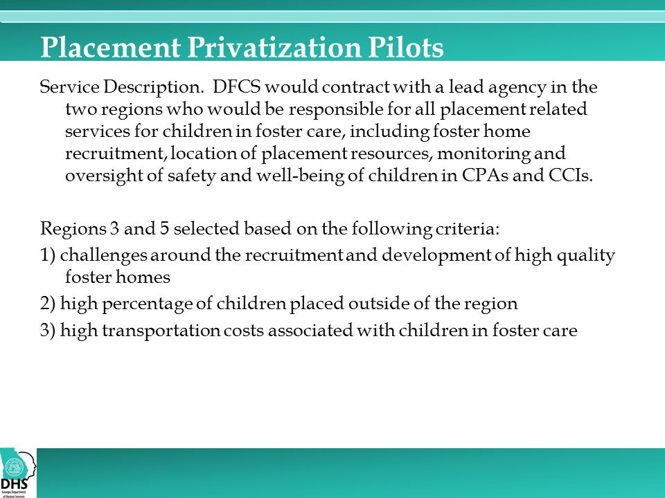 Placement Privatization Pilots