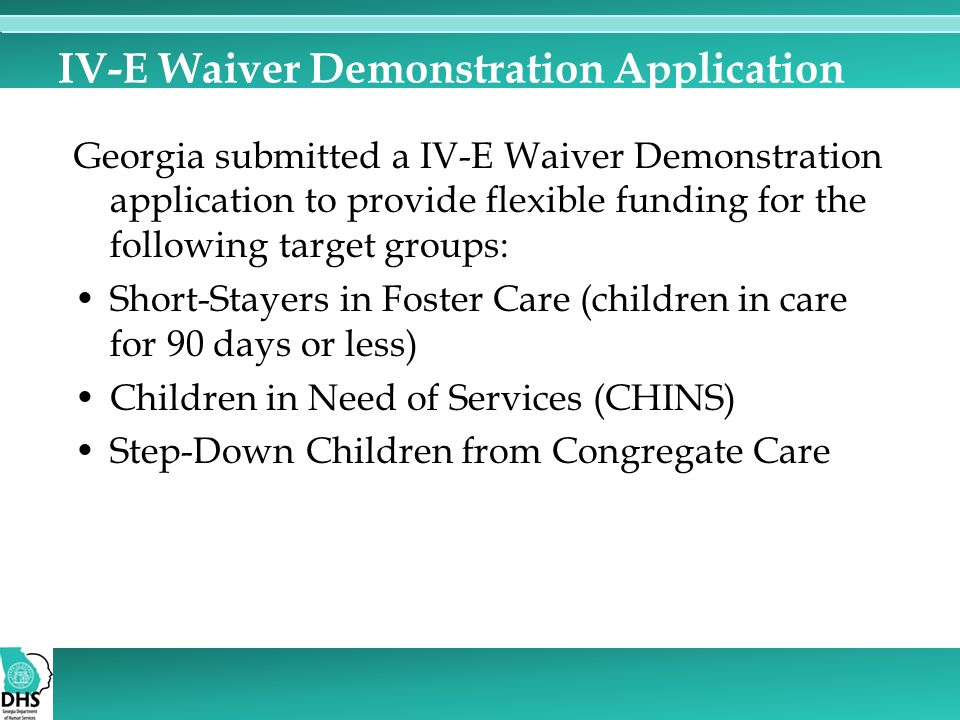 IV-E Waiver Demonstration Application