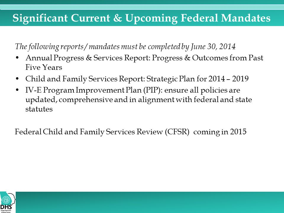 Significant Current & Upcoming Federal Mandates