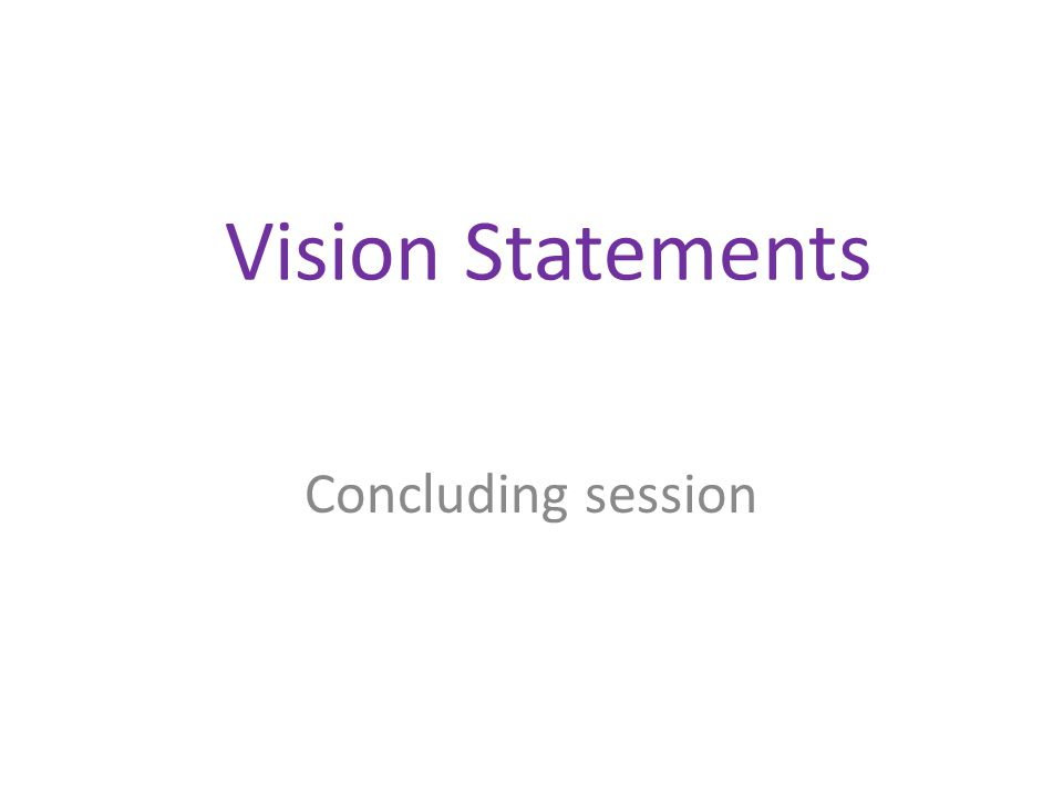 Vision Statements Concluding session