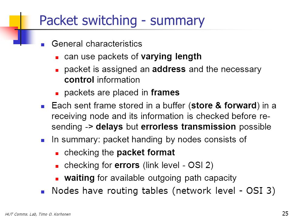 Packet switching - summary