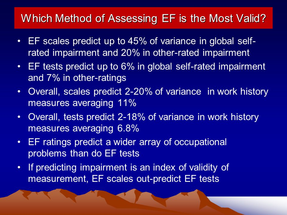 Which Method of Assessing EF is the Most Valid
