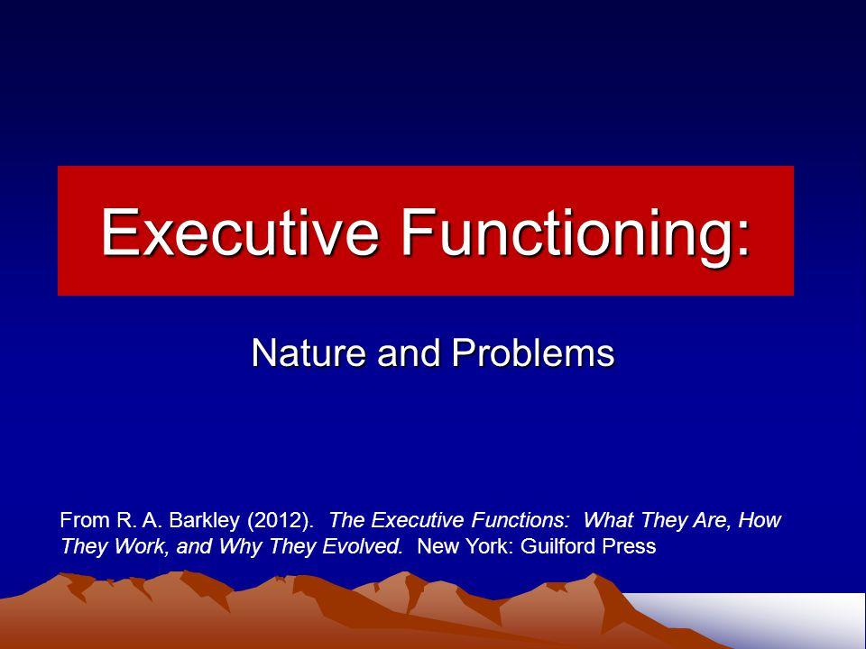 Executive Functioning: