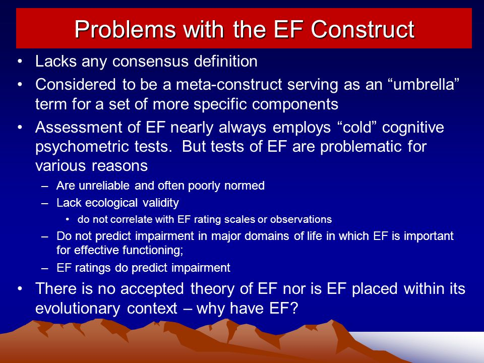 Problems with the EF Construct