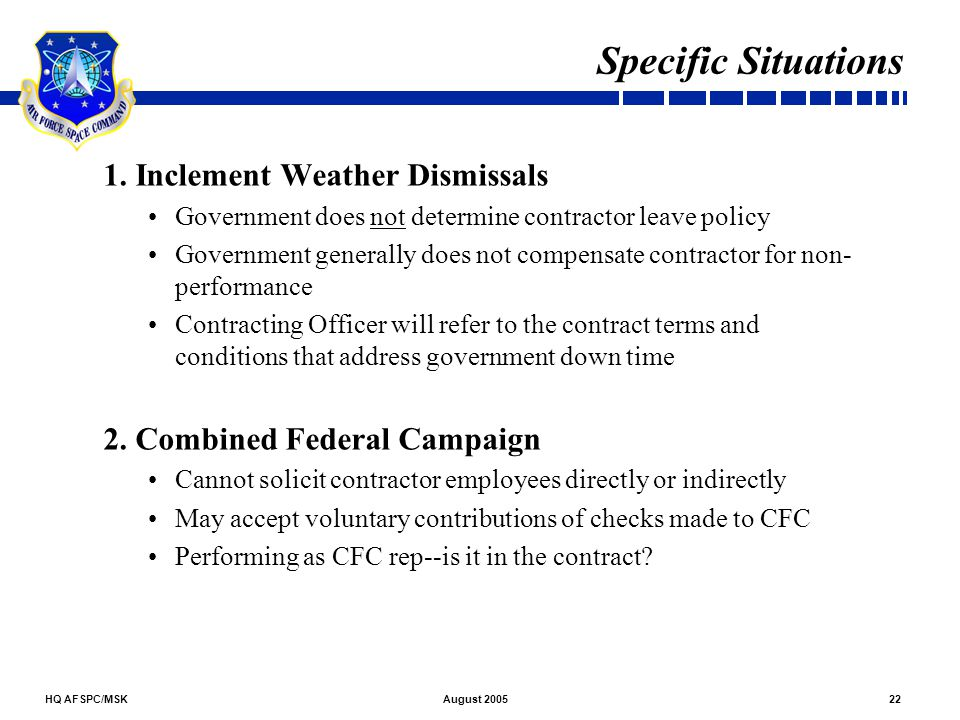 Specific Situations 1. Inclement Weather Dismissals