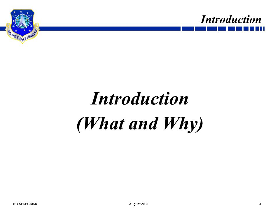 Introduction (What and Why)