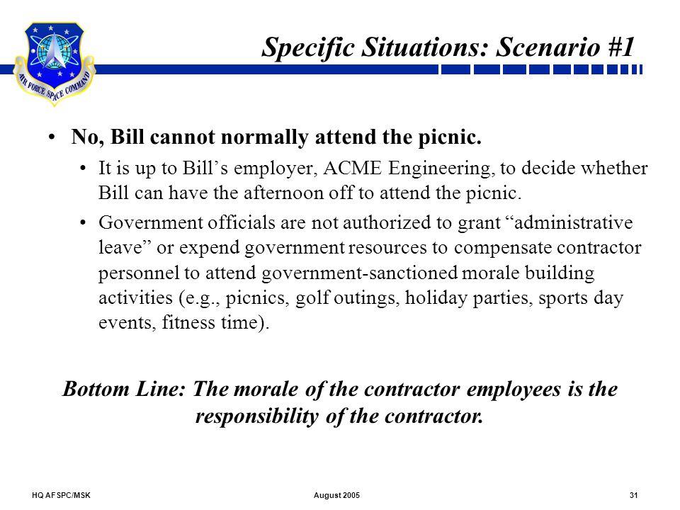 Specific Situations: Scenario #1