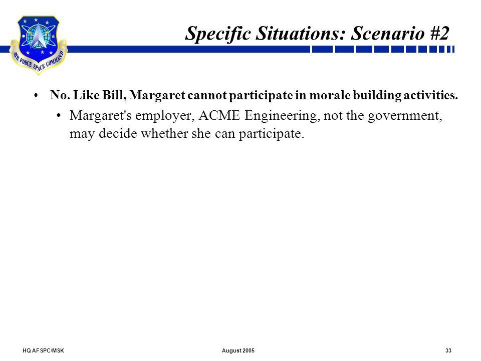 Specific Situations: Scenario #2