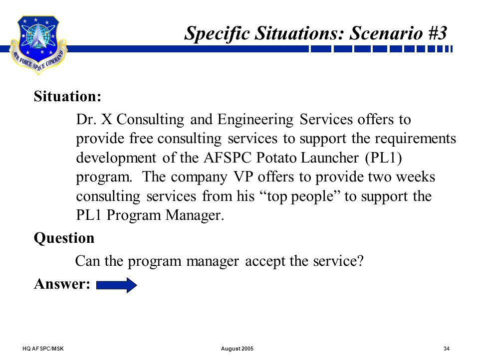 Specific Situations: Scenario #3