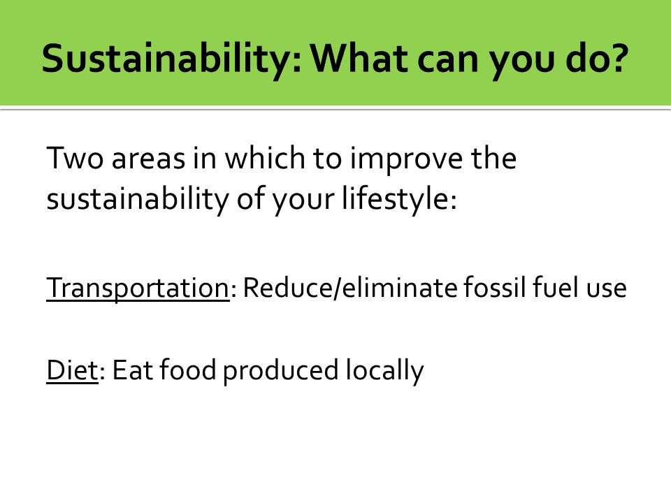 Sustainability: What can you do
