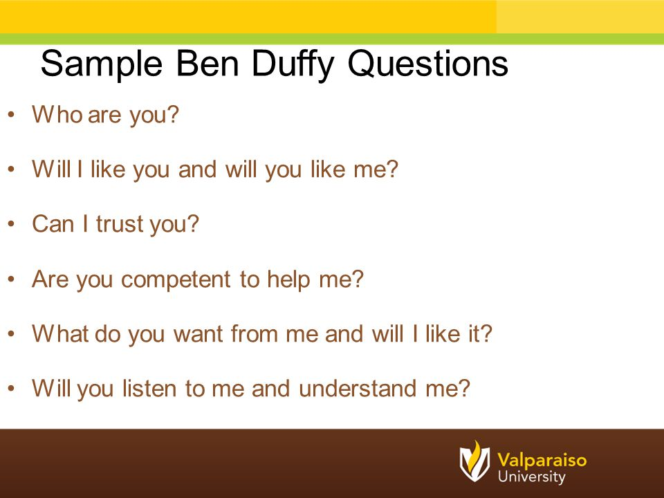 Sample Ben Duffy Questions
