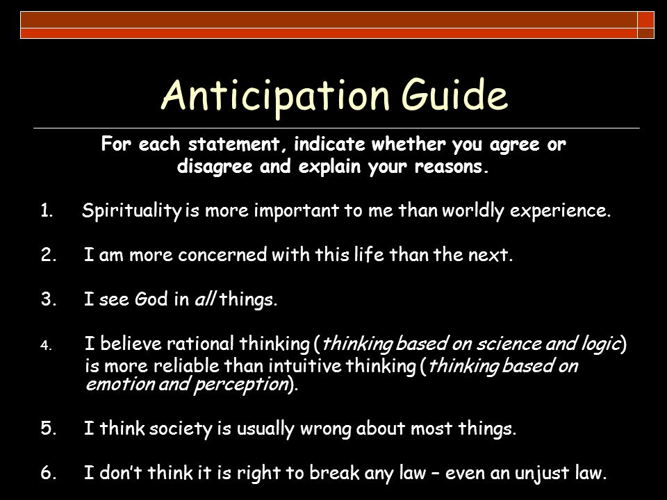 Anticipation Guide For each statement, indicate whether you agree or