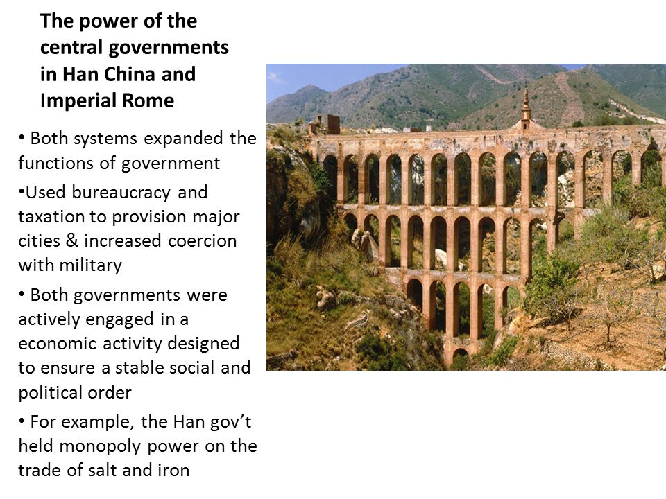 The power of the central governments in Han China and Imperial Rome