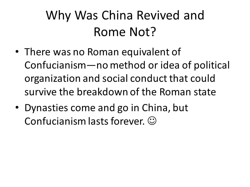 Why Was China Revived and Rome Not