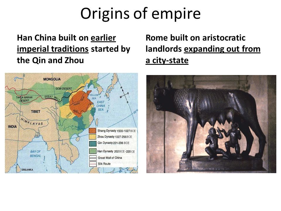 Origins of empire Han China built on earlier imperial traditions started by the Qin and Zhou.