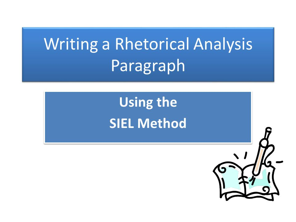 Writing a Rhetorical Analysis Paragraph