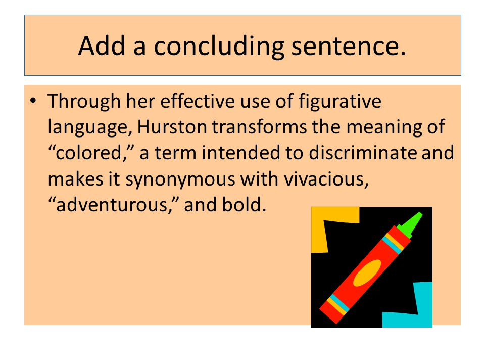 Add a concluding sentence.