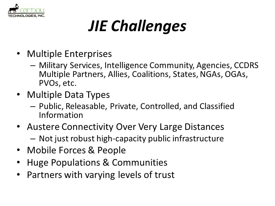 JIE Challenges Multiple Enterprises Multiple Data Types