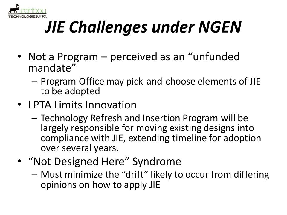 JIE Challenges under NGEN