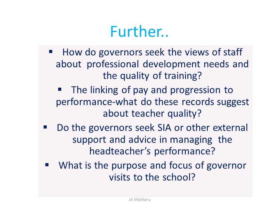 What is the purpose and focus of governor visits to the school